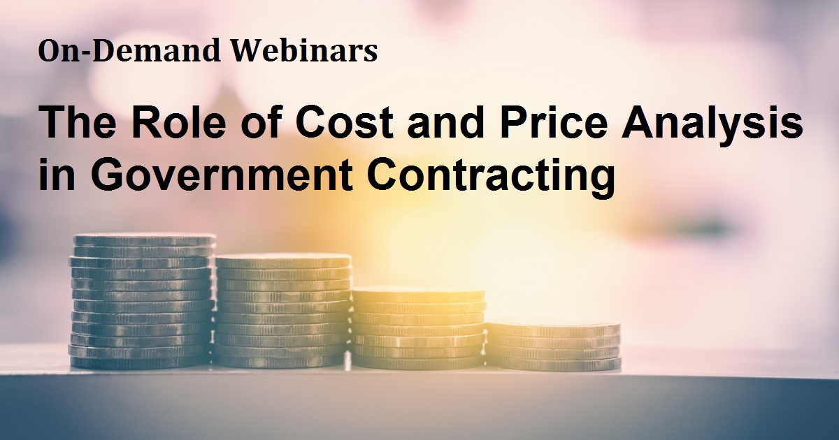 The Role of Cost and Price Analysis in Government Contracting
