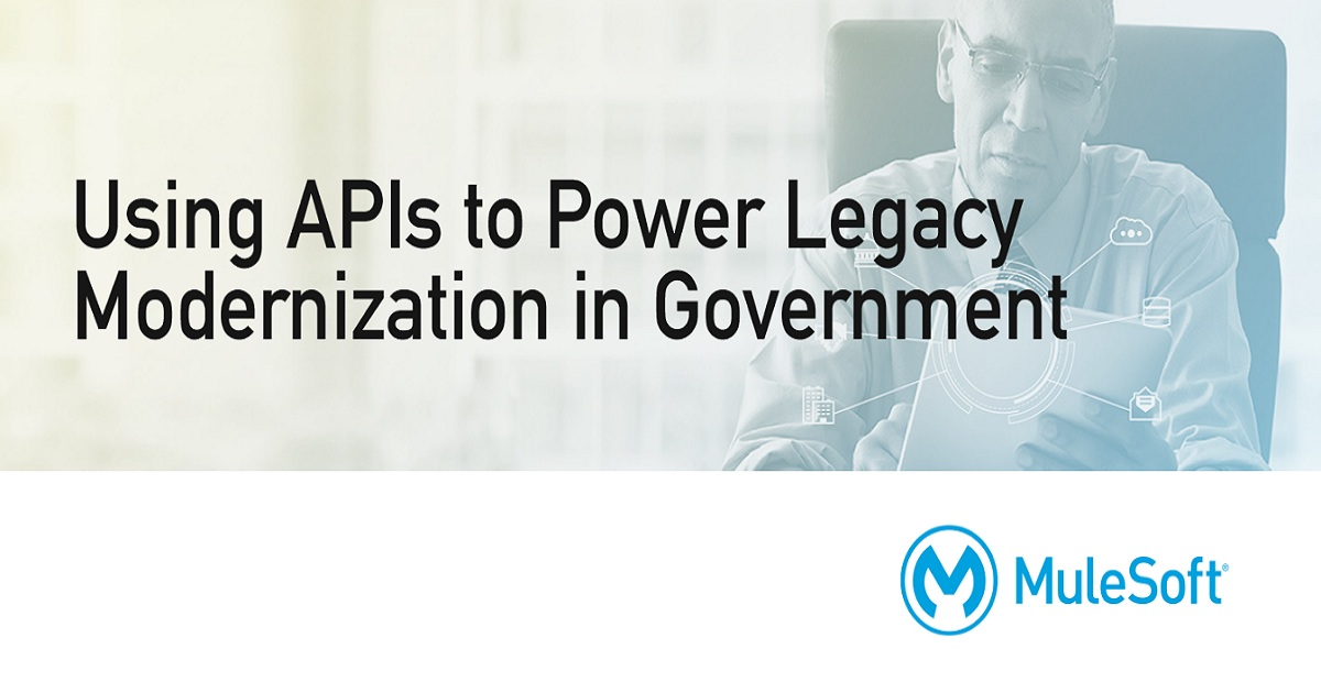 Using APIs to Power Legacy Modernization in Government
