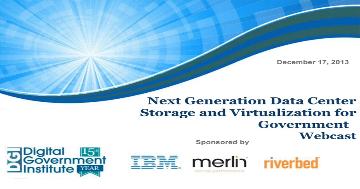 Next Generation Data Center Storage & Virtualization for Government
