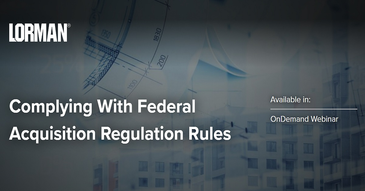 Complying With Federal Acquisition Regulation Rules