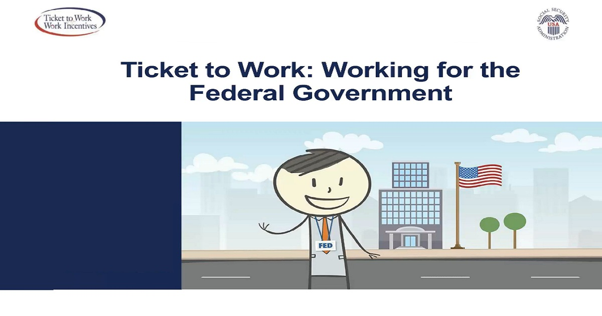 Ticket to Work Working for the Federal Government
