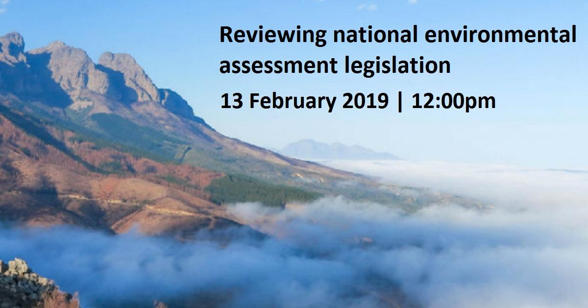 Reviewing national environmental assessment legislation