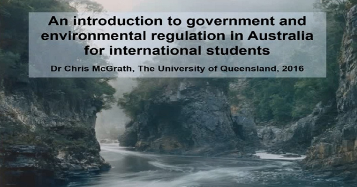 An introduction to government and environmental regulation in Australia for international students
