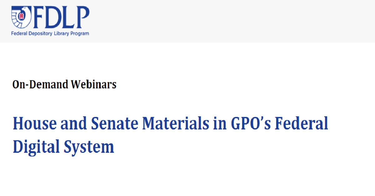 House and Senate Materials in GPO's Federal Digital System