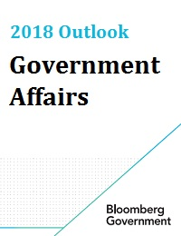2018 GOVERNMENT AFFAIRS OUTLOOK