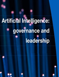 ARTIFICIAL INTELLIGENCE: GOVERNANCE AND LEADERSHIP