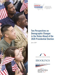 TWO PERSPECTIVES ON DEMOGRAPHIC CHANGES IN THE STATES AHEAD OF THE 2020 PRESIDENTIAL ELECTION