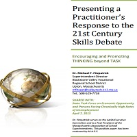 PRESENTING A PRACTITIONER'S RESPONSE TO THE 21ST CENTURY SKILLS DEBATE