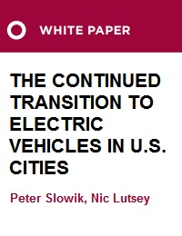 THE CONTINUED TRANSITION TO ELECTRIC VEHICLES IN U.S. CITIES