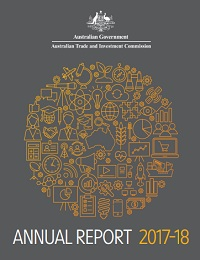 AUSTRALIAN TRADE AND INVESTMENT COMMISSION ANNUAL REPORT 2017–18